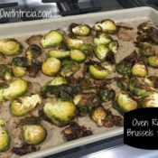 Brussels Sprouts – Oven Roasted