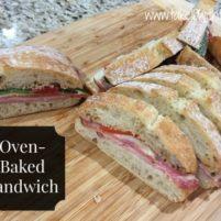 Oven-Baked Deli Sandwich
